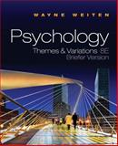 Psychology : Themes and Variations Briefer Version, Weiten, Wayne, 0495903868