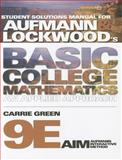 Basic College Mathematics, Aufmann, Richard N. and Lockwood, Joanne, 0538493860