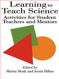Learning to Teach Science, Justin Dillon, 0750703865