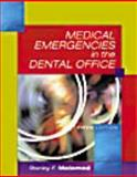 Medical Emergencies in the Dental Office, Malamed, Stanley F., 0801663865