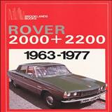 Rover 2000 and 2200, 1963-77, R.M. Clarke, 0907073867