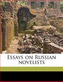 Essays on Russian Novelists, William Lyon Phelps and Andrew Keogh, 1149463864