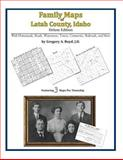 Family Maps of Latah County, Idaho, Deluxe Edition : With Homesteads, Roads, Waterways, Towns, Cemeteries, Railroads, and More, Boyd, Gregory A., 142031386X