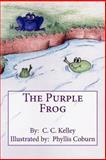 The Purple Frog, C. Kelley, 1492213861