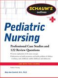 Schaum's Outline of Pediatric Nursing, Cantrell, Mary Ann, 0071623868