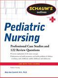 Schaum's Outline of Pediatric Nursing, Cantrell, Mary Ann, 0071623868