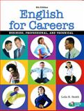 English for Careers : Business, Professional, and Technical, Smith, Leila R., 0131183869