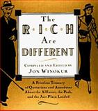The Rich Are Different, Jon Winokur, 067944386X