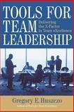 Tools for Team Leadership, Gregory E. Huszczo, 0891063862