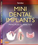 Mini Dental Implants : Principles and Practice, Sendax, Victor, 1455743860