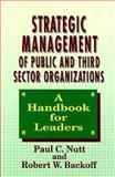 Strategic Management of Public and Third Sector Organizations 9781555423865
