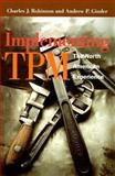 Implementing TPM : The North American Experience, Ginder Andrew Staff, 1563273861