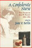 A Confederate Nurse, Jean V. Berlin, 1570033862