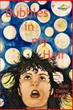 Bubbles in My Hair, Ruth Calder Murphy, 1781763860