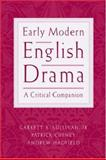 Early Modern English Drama : A Critical Companion, , 0195153863