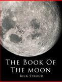 The Book of the Moon, Rick Stroud, 0385613865