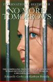 No More Tomorrows, Schapelle Corby and Kathryn Bonella, 1845963865