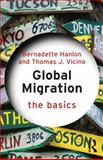 Global Migration: the Basics, Hanlon, Bernadette and Vicino, Thomas J., 0415533864