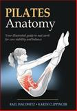 Pilates Anatomy, Rael Isacowitz and Karen Clippinger, 0736083863