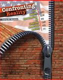 Confronting Reality : Ten Issues Threatening to Implode American Society (And How We Can Fix It), Gerston, Larry N., 0757563864