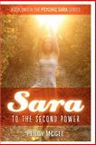 SARA to the Second Power, Peggy McGee, 1480233862
