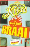 Miss Kwa Kwa II : The Dark Side of the Braai, Simm, Stephen, 1770093869