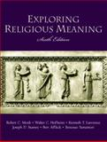 Exploring Religious Meaning, Monk, Robert C. and Affleck, Bert, 0130923869