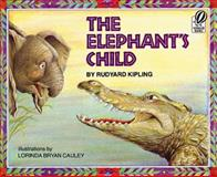 The Elephant's Child, Rudyard Kipling, 0152253866