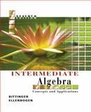 Intermediate Algebra : Concepts and Applications, Bittinger, Marvin A. and Ellenbogen, David J., 0321233867