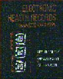 Electronic Health Records : Changing the Vision, Murphy, Gretchen and Hanken, Mary A., 0721673864