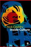 Inside Culture : Re-Imagining the Method of Cultural Studies, Couldry, Nick, 0761963863