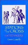 Stations of the Cross for Teenagers, Gwen Costello, 0896223868