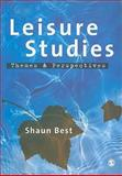 Leisure Studies : Themes and Perspectives, Best, Shaun, 1412903866