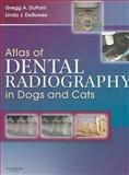 Atlas of Dental Radiography in Dogs and Cats, DuPont, Gregg A. and DeBowes, Linda J., 1416033866