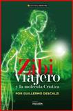 Zibi Viajero y la Molecula Cristica, Guillermo Descalzi, 1494253860