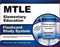 Mtle Elementary Education Flashcard Study System : MTLE Test Practice Questions and Exam Review for the Minnesota Teacher Licensure Examinations, MTLE Exam Secrets Test Prep Team, 163094386X