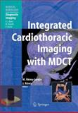 Cardiothoracic Imaging with MDCT, Rémy-Jardin, Martine and Rémy, J., 3540723862
