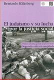 El Judaísmo y Su Lucha Por la Justicia Social, Kliksberg, Bernardo, 9505573863