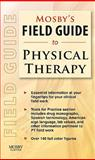 Mosby's Field Guide to Physical Therapy, Mosby, 0323063861