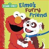 Elmo's Furry Friend (Sesame Street), Naomi Kleinberg, 0385373864