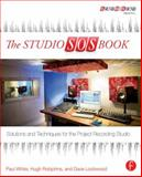 The Studio SOS Book, Dave Lockwood and Hugh Robjohns, 0415823862