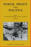 Power, Profit and Politics: Volume 15, Part 3 : Essays on Imperialism, Nationalism and Change in Twentieth-Century India, , 0521133866