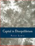 Capital in Disequilibrium, Peter Lewin, 1479323861