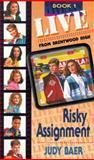 Risky Assignment, Judy Baer, 1556613865