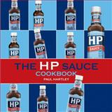 The HP Sauce Cookbook, Paul Hartley, 190457386X