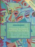 Integrating Educational Technology into Teaching, Roblyer, M. D. and Edwards, Jack, 0139743871