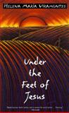 Under the Feet of Jesus 0th Edition