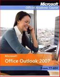 Microsoft Office Outlook 2007, MOAC (Microsoft Official Academic Course) Staff, 0470163879