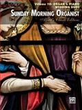 Sunday Morning Organist, Vol 10, Alfred Publishing Staff, 0739093878