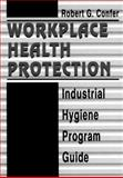 Workplace Health Protection, Confer, Robert G., 0873713877